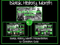 Black History Month Presentation and Quiz