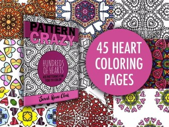 45 Coloring Pages | Pattern Crazy: Hundreds of Hearts - Printable PDF Adult Coloring Book