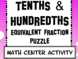 Tenths and Hundredths Fraction Equivalence
