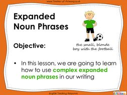 Expanded-Noun-Phrases---Year-5-and-6.pptx