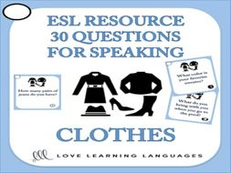 30 ESL Speaking Questions - CLOTHES