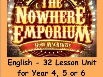 32 lessons – 'The Nowhere Emporium' by Ross MacKenzie – Year 4/5/6 – English planning