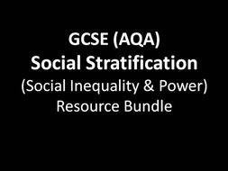 GCSE Sociology (AQA) Social Stratification (Social Inequality & Power)