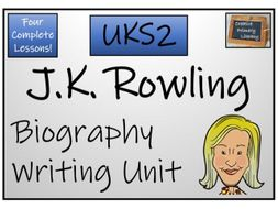 UKS2 Literacy - J.K. Rowling Biography Writing Unit