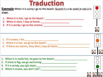 Weather (quand, si) - Expo 2 Module 1 - Differentiated lesson