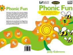 Phonic Fun 1 US: Introducing, Consolidating and Revising Phonic Sounds