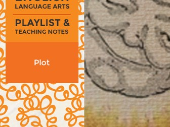 Plot - Playlist and Teaching Notes