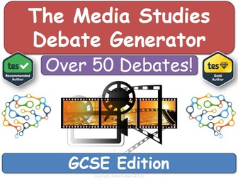 The Media Studies Debate Generator [Media, Studies, GCSE, KS4, Media]