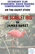 """The Scarlet Ibis"" by James Hurst Multiple-Choice Reading Comprehension & Analysis Test"