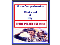 Movie Ready Player One 2018 comprehension Worksheet with Key