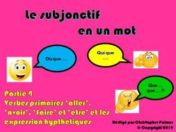 French: The subjunctive in a nutshell Part 4: Aller, etre, faire, avoir and hypothetical expressions