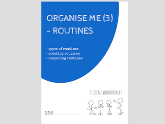 ORGANISE ME (3) - ROUTINES