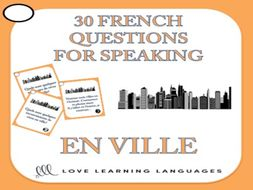GCSE FRENCH: 30 French Speaking Prompts - En ville - City Vocabulary
