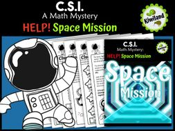 CSI Math Mystery - Help! Space Mission