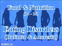 2.3 Eating Disorders - Bulimia and Anorexia
