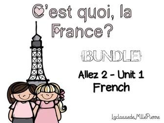 Allez 2 { BUNDLE } ALL the resources for Unit 1 - C'est quoi, la France? {EDITABLE}