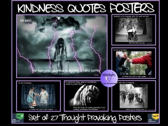 Kindness: 27 Thought Provoking Kindness Quote Posters - Ideal for Acts of Kindness Weeks / Days