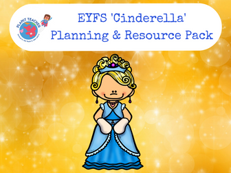 Cinderella Planning and Resource Pack - EYFS/Reception