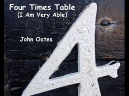 Four Times Table (I Am Very Able) MP3s & Score - John Oates 2016