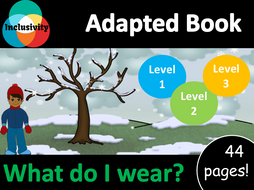 What do I wear? ADAPTED BOOK including matching activity and assessment