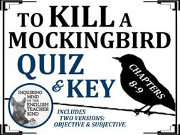 To Kill a Mockingbird Quiz - Chapters 8-9
