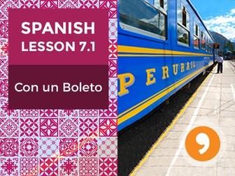 Spanish Lesson 7.1: Con un Boleto – With a Ticket