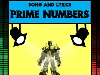 Prime Numbers Song by Mr A, Mr C and Mr D Present