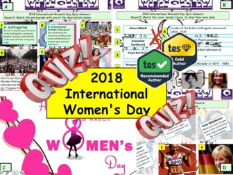 2018 - International Women's Day Month  Quiz - 7 rounds and over 40 Questions Citizenship  Quiz