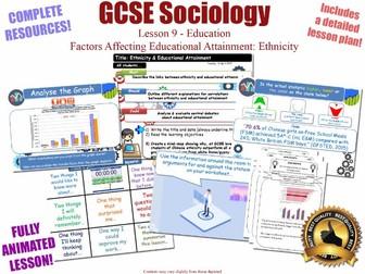 Educational Achievement (3) - Ethnicity - Sociology of Education L9/20[ WJEC EDUQAS GCSE Sociology ]