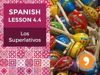 Spanish Lesson 4.4: Los Superlativos - Superlatives