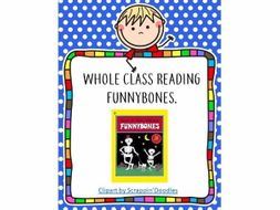 Whole Class Reading - Funnybones
