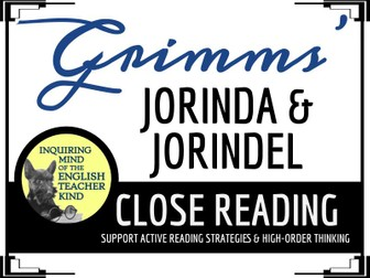 """Jorinda and Jorindel,"" a Grimms' Fairy Tale, Close Reading Questions & Text"