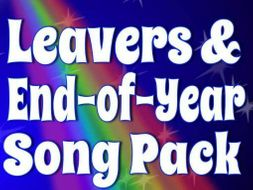 End of year - Key Stage 2/KS2 Leavers Assembly Song Bundle