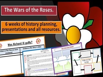 WARS OF THE ROSES - 6 WEEK COMPLETE HISTORY UNIT.