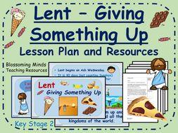 Lent Lesson Plan - Giving Something Up - KS2