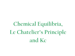 Chemical equilibria, Le Chatelier's principle and Kc