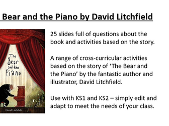 The Bear and the Piano Book Activity Pack and Questions for  KS1 and KS2