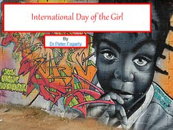 International Day of the Girl - PowerPoint Presentation + 31 Lesson ideas on how to use these cards