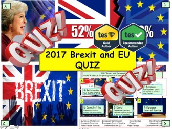 2017 Brexit and European Union Politics EU News Quiz 7rounds and 40 Questions. End of Term Quiz