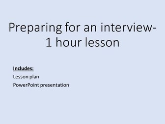 Preparing for an interview- careers lesson