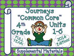Journeys 4th Grade Reading Language Arts Units 1-6 Full Year Bundle CC 2014