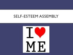 Confidence and Self Esteem Assembly - With follow up Activity