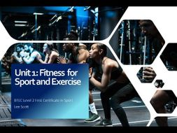 Unit 1 - Fitness for sport and exercise (BTEC Level 2 Sport)