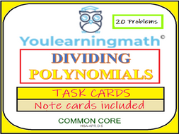Dividing Polynomials: 20 Task Cards