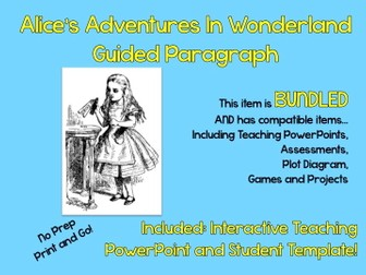 """Alice's Adventures in Wonderland"" Guided Paragraph Teaching PowerPoint and Student Template"