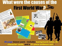 Causes of the First World War - 28-page full lesson (notes, character cards, card sort, debate)