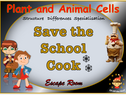 Plant and Animal Cells KS3 - Save the Cook Escape Room