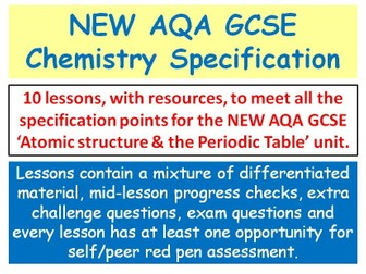 NEW AQA GCSE Chemistry - 'Atomic Structure & the Periodic Table' lessons