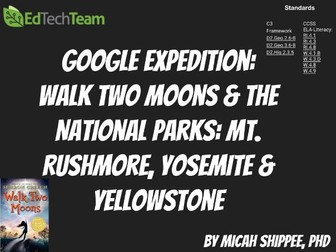 Walk Two Moons & the National Parks: Mt. Rushmore, Yosemite & Yellowstone #GoogleExpedition