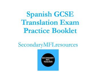 Spanish GCSE Translation Booklet: full exam practice & revision into Spanish & English & answers